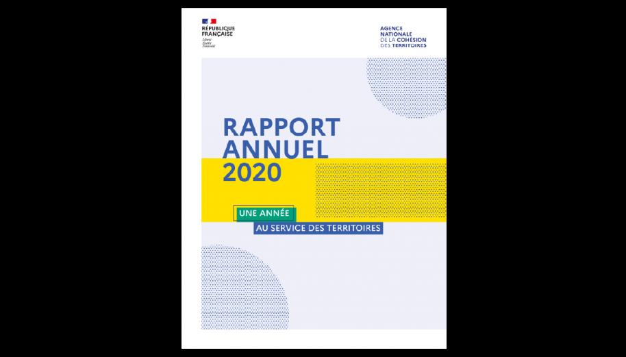 ANCT :  Rapport annuel 2020 - Une année au service des territoires